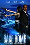 Sake Bomb: A Kizzie Baldwin Erotic Thriller Book 3