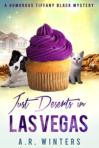 Just Deserts in Las Vegas: A Tiffany Black Mystery (Tiffany Black Mysteries Book 20) by [Winters, A.R.]