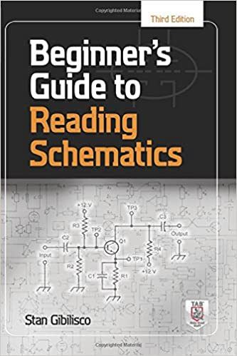 Beginner's Guide to Reading Schematics, Third Edition: Stan ... on