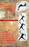 Anubis, Ibrahim Al-Koni, 9774248872