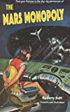The Mars Monopoly, Jerry Sohl, 1494424045