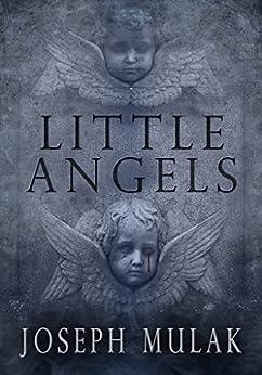 Little Angels by [Mulak, Joseph]