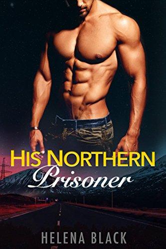 His Northern Prisoner