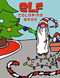Elf Coloring Book: Holiday Christmas Elves Coloring Book for Kids (Elite Coloring Book)