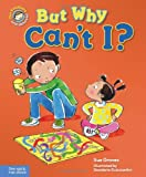 But Why Can't I?, Sue Graves, 1575423766