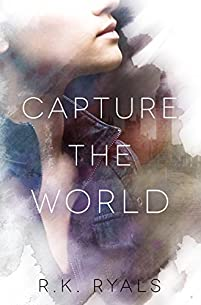 Capture The World by R.K. Ryals ebook deal