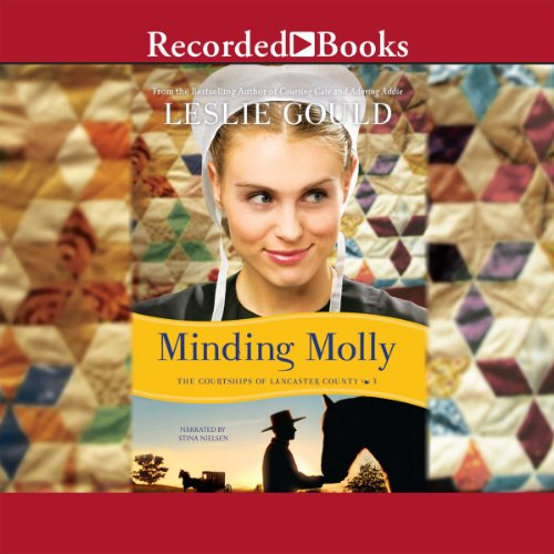 Minding Molly: The Courtships of Lancaster County, Book 3 Audiobook [Free Download by Trial] thumbnail