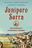 img - for Junipero Serra: California's Founding Father by Steven W. Hackel (2014-09-30) book / textbook / text book