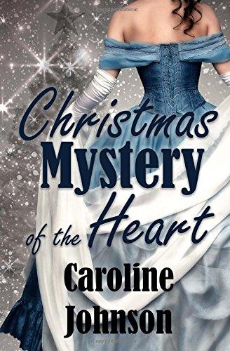 Read Online Christmas Mystery of the Heart: Clean Short Read Regency Mystery Romance (Inspirational Christmas Romance) pdf epub