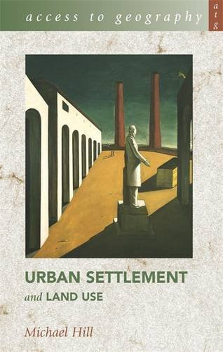 Urban Settlement and Land Use (Access to Geography)