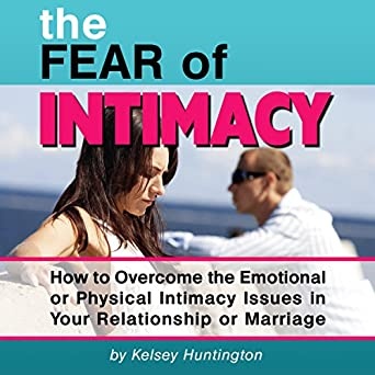 dating someone with intimacy issues