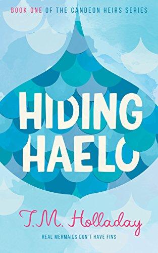Amazon hiding haelo the candeon heirs book 1 ebook tm hiding haelo the candeon heirs book 1 by holladay tm fandeluxe Images