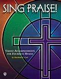 Sing Praise!, Matthew H. Corl, 0769294847