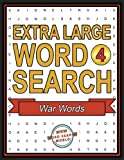 Extra Large Word Search: War Words: Extra Large Print Word Search Puzzles (Volume 4)