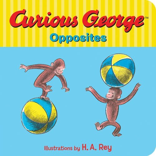Curious George S Opposites