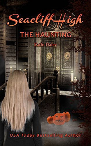 The Haunting (Seacliff High Book 7) ()