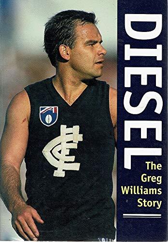 Diesel - The Greg Williams story