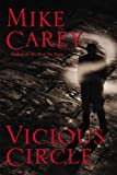 Vicious Circle, Mike Carey, 0446580317