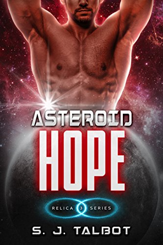 Asteroid Hope (Relica Series Book 3)