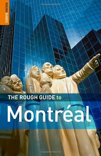 The Rough Guide to Montreal 3 (Rough Guide - The Rough Guide To Canada