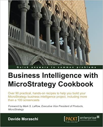 Book Business Intelligence with MicroStrategy Cookbook by Davide Moraschi (2013-10-25)