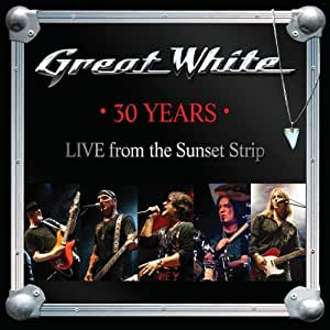 30 Years - Live From The Sunset Strip