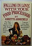 Food Processor Cookbook, Annette Annechild, 0671453912