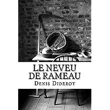 Le Neveu de Rameau: un dialogue philosophique de Denis Diderot