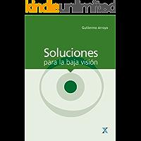 Soluciones para la baja visión