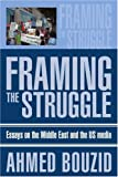 Framing the Struggle, Ahmed Bouzid, 0595272150