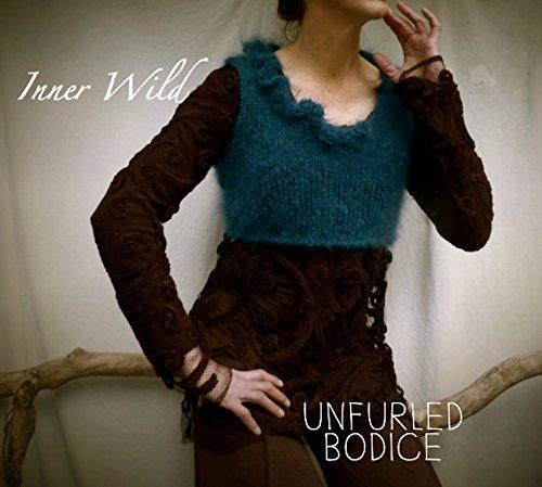 Inner Wild Unfurled Bodice: beautiful bodice with ruffled neckline easy knit pattern (Inner Wild, wilderness wear for ()