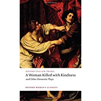 A Woman Killed with Kindness and Other Domestic