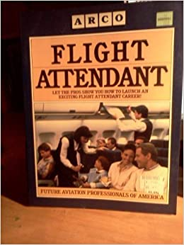 Book Flight Attendant: Future Aviation Professionals of America by Massey David (1990-06-01)