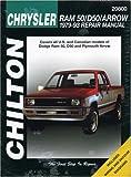 Dodge Ram 50, D50, and Arrow, 1979-93, Chilton Automotive Editorial Staff, 0801990890