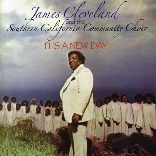 It's a New Day (The Best Of James Cleveland)