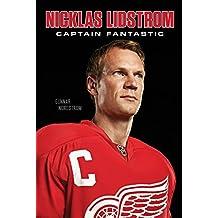 Nicklas Lidstrom: Captain Fantastic