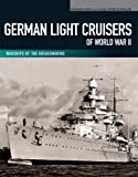 German Light Cruisers of World War II, Gerhard Koop and Klaus-Peter Schmolke, 159114194X