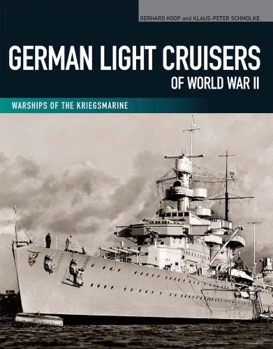 German Light Cruisers of World War II: Emden, Konigsberg, Karlsruhe, Koln, Leipzig, Nurnberg (Warships of the ()
