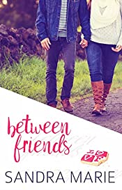 Between Friends (Romance for all Seasons Book 5)