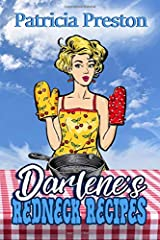 Darlene's Redneck Recipes: Humor and Home-style Cooking Paperback