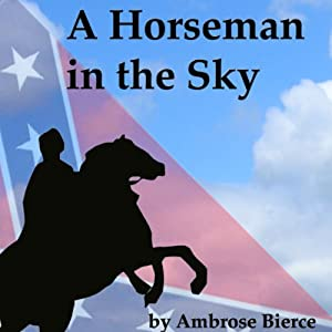 A Horseman in the Sky Audiobook