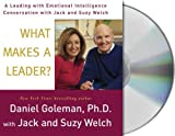 img - for What Makes a Leader?: A Leading With Emotional Intelligence Conversation with Jack and Suzy Welch book / textbook / text book