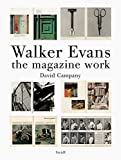img - for Walker Evans: The Magazine Work by David Campany (2014) Hardcover book / textbook / text book