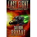 Last Fight (Transforming Darkness Book 2)