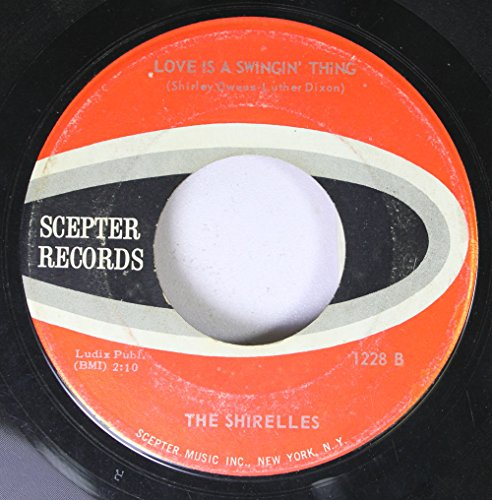 THE SHIRELLES 45 RPM LOVE IS A SWINGIN' THING / SOLDIER BOY