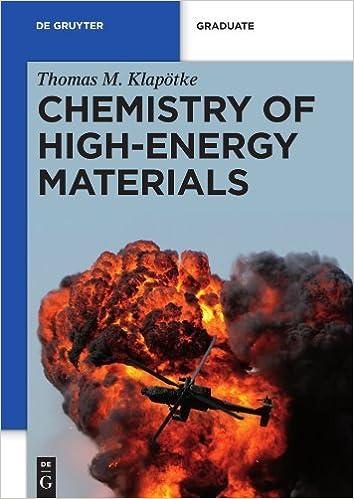 Book Chemistry of High-Energy Materials (de Gruyter Textbook) by Thomas M. Klap?ke (2011-01-28)