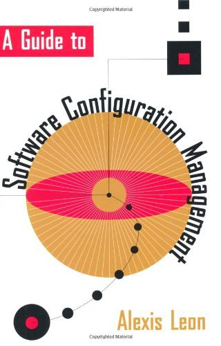 Download A Guide to Software Configuration Management (Artech House Computer Library) Pdf