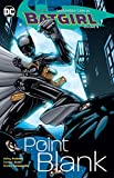 img - for Batgirl Vol. 3: Point Blank book / textbook / text book