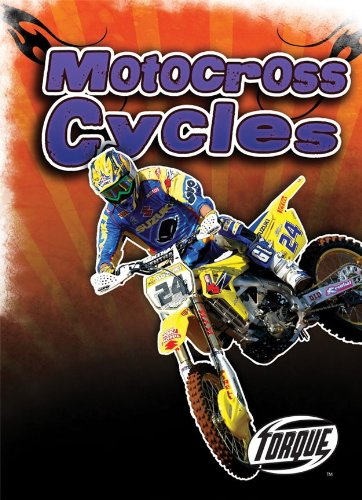 Download Motocross Cycles (Paperback) (Torque Books: Cool Rides) pdf
