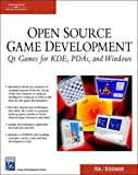 Open Source Game Development: Qt Games For KDE, PDAs, And Windows (Game Development Series)